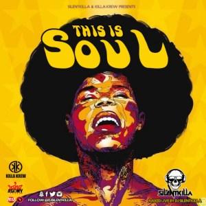 Dj Silentkilla - This Is Soul (mix)